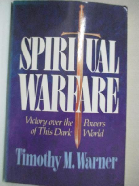 【書寶二手書T1/宗教_IVU】Spiritual Warfare: Victory over the Powers of This Dark World
