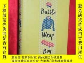 二手書博民逛書店The罕見Bubble Wrap Boy (大32開,硬精裝)