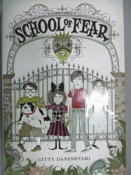 【書寶二手書T7/少年童書_JML】School of Fear_Daneshvari, Gitty/ Gifford,