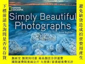 二手書博民逛書店National罕見Geographic Simply Beautiful PhotographsY36468