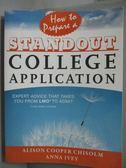 【書寶二手書T5/語言學習_ZDR】How to prepare a standout college…_Chisolm