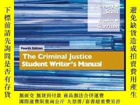 二手書博民逛書店Criminal罕見Justice Student Writer s Manual, The (4th Editi