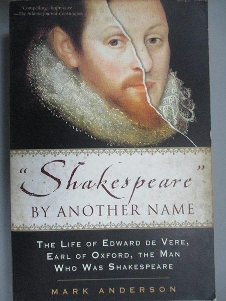 【書寶二手書T1/原文書_XGI】Shakespeare by Another Name: The Life of Edward…