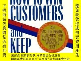 二手書博民逛書店How罕見To Win Customers And Keep T