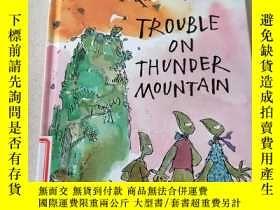 二手書博民逛書店Trouble罕見on Thunder Mountain:雷山上的麻煩Y212829
