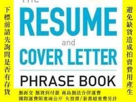 二手書博民逛書店The罕見Resume And Cover Letter Phrase BookY256260 Nancy S
