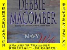 二手書博民逛書店英文原版罕見Navy Wife by Debbie Macomb