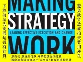 二手書博民逛書店Making罕見Strategy Work: Leading Effective Execution And Ch