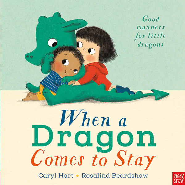 When A Dragon Comes To Stay 恐龍來作客平裝繪本