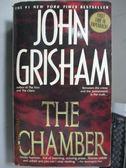【書寶二手書T3/原文小說_LDE】The Chamber_John Grisham
