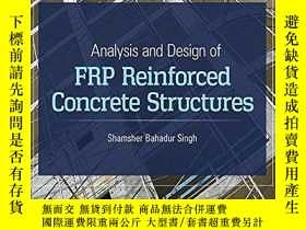 二手書博民逛書店Analysis罕見And Design Of Frp Reinforced Concrete Structure