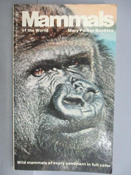 【書寶二手書T7/動植物_CWK】Mammals of the World
