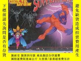 二手書博民逛書店HOW罕見TO DRAW SUPERHEROES5919