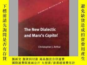 二手書博民逛書店The罕見New Dialectic and Marx s Capital [Pb]Y405706 Chris