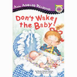 【汪培珽書單】〈All Aboard Reading系列:Picture Reader 〉DONT WAKE THE BABY! /讀本