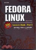 二手書博民逛書店《Fedora Linux answers book : Par