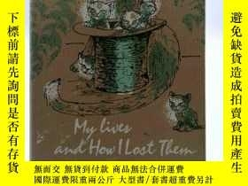 二手書博民逛書店古籍,My罕見Lives and How I Lost Them
