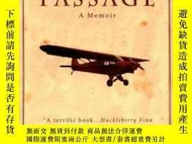二手書博民逛書店Flight罕見of Passage: A Memoir-飛行的通道:回憶錄Y443421 Rinker Bu