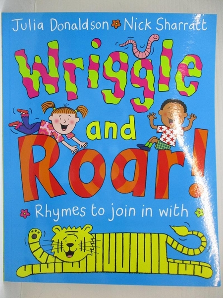 【書寶二手書T1/少年童書_D8D】Wriggle and Roar: Rhymes to Join in With