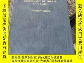 二手書博民逛書店brewer罕見s dictionary of phrase and fable centenary editio
