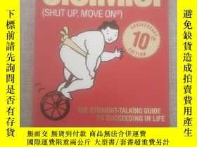 二手書博民逛書店S.U.M.O罕見(Shut Up, Move On): The Straight-Talking Guide t