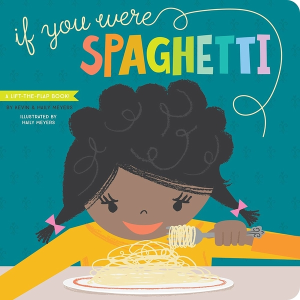【麥克書店】IF YOU WERE SPAGHETTI:A SILLY BOOK OF FUN I LOVE YOUS /硬頁翻翻書《主題:句型.想像》