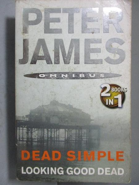 【書寶二手書T2/原文小說_JAE】Dead Simple-AND Looking Good Dead_PETER JA