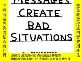 二手書博民逛書店Weak罕見Messages Create Bad SituationsY256260 David Shrig
