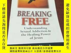 二手書博民逛書店BREAKING罕見FREE:Understanding Sexual Addition the Healing