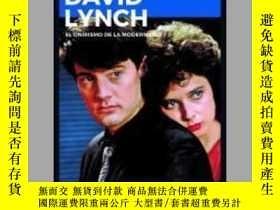 二手書博民逛書店David罕見Lynch : el onirismo de la modernidadY405706 Javi