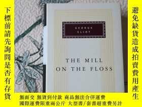 二手書博民逛書店The罕見Mill on the Floss 弗洛斯河上的磨坊 George Eliot 喬治·艾略特 every