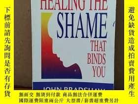 二手書博民逛書店Healing罕見The Shame That Binds You (Recovery Classics)Y2