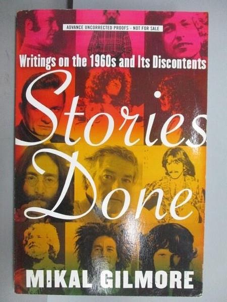 【書寶二手書T3/文學_QNU】Stories Done_Mikal Gilmore
