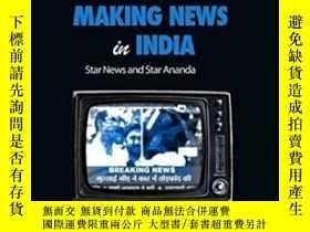 二手書博民逛書店Making罕見News In India: Star News
