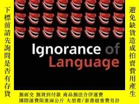 二手書博民逛書店Ignorance罕見Of LanguageY364682 Devitt, Michael Oxford Un
