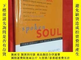 二手書博民逛書店Spoken罕見Soul: The Story of Black