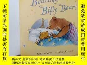 二手書博民逛書店安妮鮮花推薦罕見Bedtime, Billy Bear!.Y12