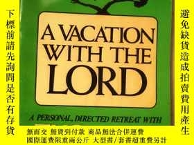 二手書博民逛書店A罕見VACATION WITH THE LORD 外文原版 (
