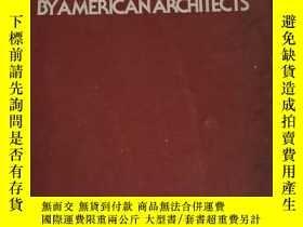 二手書博民逛書店PRESENTATION罕見DRAWINGS BYAMERICAN ARCHITECTS 美國建築師的展示圖 英文