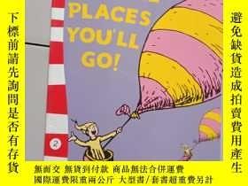 二手書博民逛書店Oh,罕見the Places You ll Go!Y12498