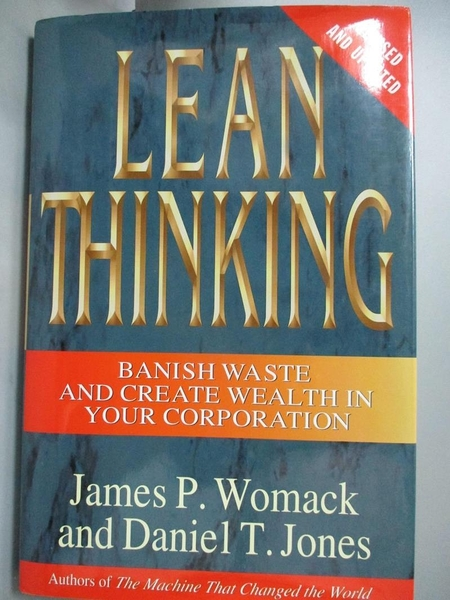 【書寶二手書T1/大學商學_ZHN】Lean Thinking: Banish Waste and Create..._Womack