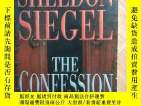二手書博民逛書店SHELDON罕見SIEGEL THE CONFESSION NEW YORK TINES BESTSELLING