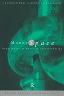 二手書博民逛書店《Money/space: Geographies of Monetary Transformation》 R2Y ISBN:0415038359
