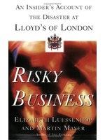 二手書博民逛書店《Risky business : an insider s a