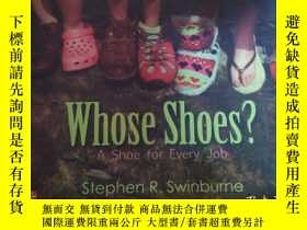 二手書博民逛書店Whose罕見Shoes?(A Shoe for Every Job)Y6279 Stephen R. Swi