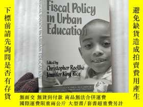 二手書博民逛書店Fiscal罕見Policy in Urban Educatio
