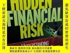 二手書博民逛書店Hidden罕見Financial Risk: Understanding Off-Balance Sheet A
