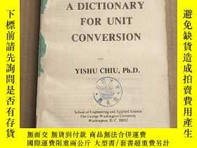 二手書博民逛書店A罕見dictionary for unit conversion(P3277)缺前封皮Y173412