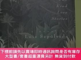二手書博民逛書店The罕見Old Man Who Read Love Stories精裝有書衣Y146830 Luis Sep