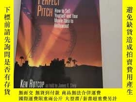 二手書博民逛書店THE罕見PERFECT PITCH: How to Sell Yourself and Your Movie I